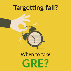 Best time to start GRE Prep if you Target Fall Intake | GREedge